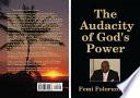 The Audacity of God's Power