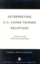 Interpreting U.S.-China-Taiwan Relations