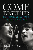 Come Together: Lennon and McCartney in the Seventies Pdf/ePub eBook