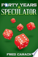 Forty Years A Speculator PDF