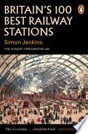 Britain s 100 Best Railway Stations