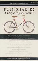 Boneshaker a Bicycling Almanac ebook
