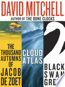 David Mitchell  Three bestselling novels  Cloud Atlas  Black Swan Green  and The Thousand Autumns of Jacob de Zoet Book