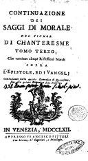Continuazione dei Saggi di morale del signor di Chanteresme tomo primo [-quinto]. ..