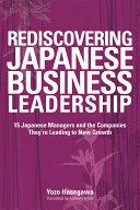 Rediscovering Japanese Business Leadership
