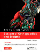 Apley Solomon S System Of Orthopaedics And Trauma