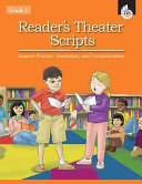 Reader's Theater Scripts Improve Fluency, Vocabulary, and Comprehension Grade 1