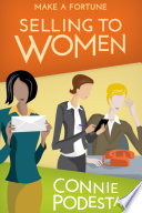 Make a Fortune Selling to Women Book