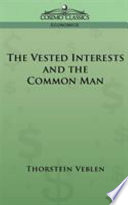 The Vested Interests and the Common Man Online Book