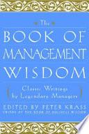 The Book of Management Wisdom Book