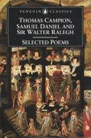 Selected Poems of Thomas Campion, Samuel Daniel and Sir Walter Ralegh