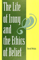 Life of Irony and the Ethics of Belief, The [Pdf/ePub] eBook
