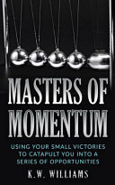 Masters of Momentum Book