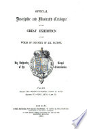 Official Descriptive And Illustrated Catalogue Of The Great Exhibition Of The Works Of Industry Of All Nations 1851