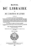 Manuel Du Libraire Et de L'amateur de Livres