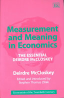 Measurement and Meaning in Economics: The Essential Deirdre ...