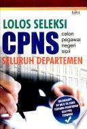 Lolos Seleksi CPNS Seluruh Departemen