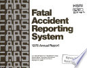 Fatal Accident Reporting System. Annual Report 1976