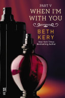 When I'm With You Part V [Pdf/ePub] eBook