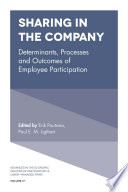 Sharing in the Company  : Determinants, Processes and Outcomes of Employee Participation