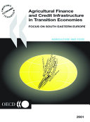Agricultural Finance and Credit Infrastructure in Transition Economies