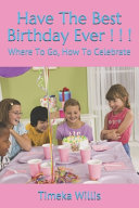 Have The Best Birthday Ever       Book