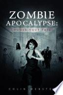 Zombie Apocalypse  Choose Your Fate