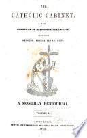 The Catholic Cabinet, and Chronicle of Religious Intelligence