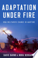 Adaptation under Fire