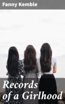Records of a Girlhood Pdf/ePub eBook