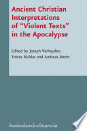 "Ancient Christian Interpretations of ""Violent Texts"" in the Apocalypse"