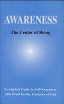 Awareness - the Center of Being ebook