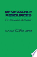 Renewable Resources a Systematic Approach