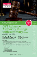 Compendium of GST Advance Authority Rulings with Summary   Including Appellate Rulings