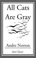 All Cats Are Gray [Pdf/ePub] eBook