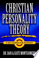 CHRISTIAN PERSONALITY THEORY  A Self Compass For Humanity Book