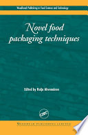 """Novel Food Packaging Techniques"" by R Ahvenainen"