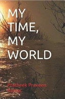 My Time, My World