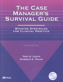 The Case Manager s Survival Guide Book