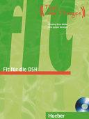 Fit für die DSH. Übungsbuch. Per il Liceo linguistico