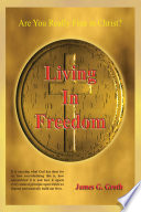 Read Online Living in Freedom For Free