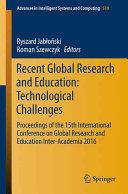 Recent Global Research and Education  Technological Challenges