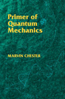 Primer of Quantum Mechanics Pdf/ePub eBook