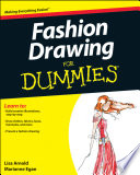 """Fashion Drawing For Dummies"" by Lisa Arnold, Marianne Egan"