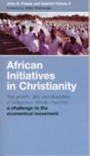African Initiatives in Christianity