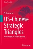 US Chinese Strategic Triangles