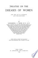 Treatise on the Diseases of Women