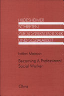 Becoming a Professional Social Worker Book
