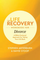 The Life Recovery Workbook for Divorce