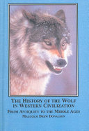 The History of the Wolf in Western Civilization